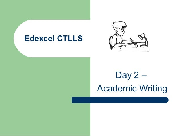 CTLLS day 2 academic writing