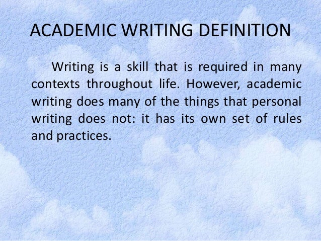 Academic writing means
