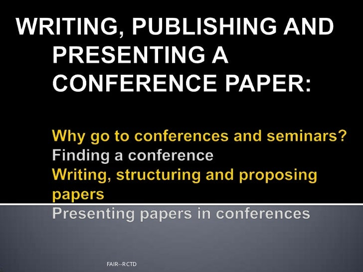 How to write and publish an academic paper