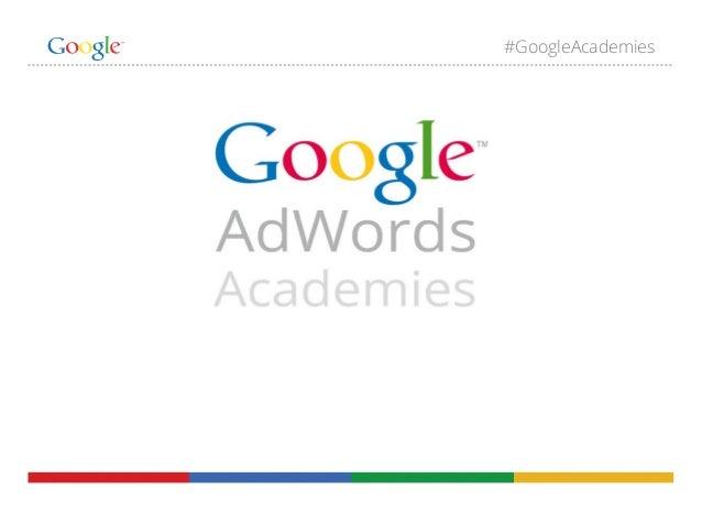 Google Adwords Academies. Curso básico certificación. 2013