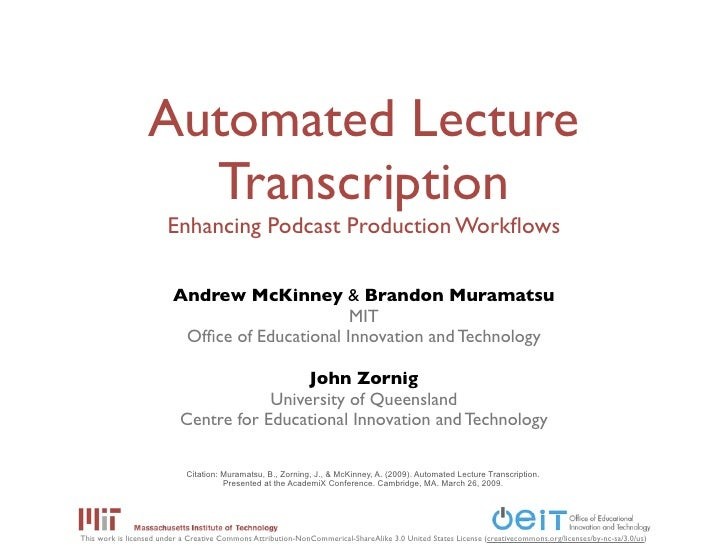 Automated Lecture Transcription: Enhancing Podcast Production Workflows at AcademiX