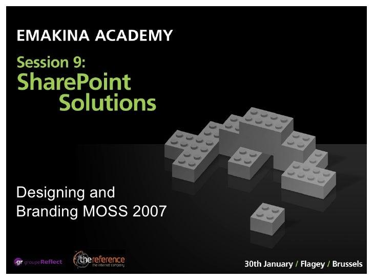 Designing and Branding MOSS 2007