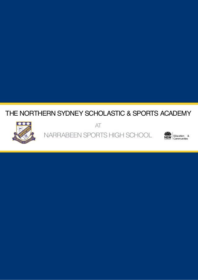 THE NORTHERN SYDNEY SCHOLASTIC& SPORTS ACADEMY THE NORTHERN SYDNEY SCHOLASTIC & SPORTS ACADEMY                            ...