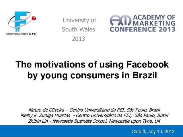 The motivations of using Facebook  by young consumers in Brazil