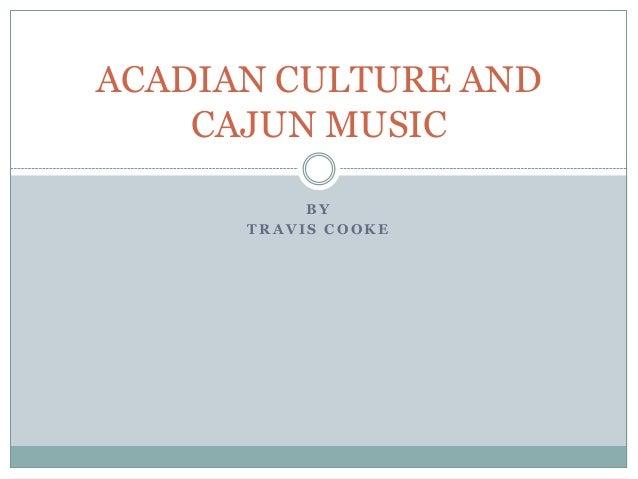 Acadian culture and cajun music