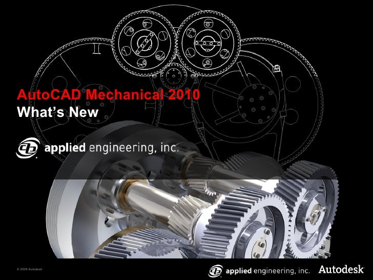 What's New in AutoCAD Mechanical 2010