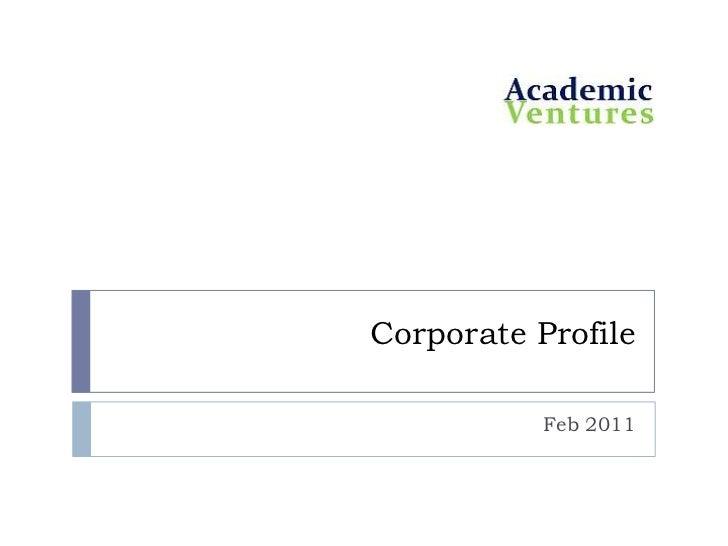 Corporate Profile<br />Feb 2011<br />