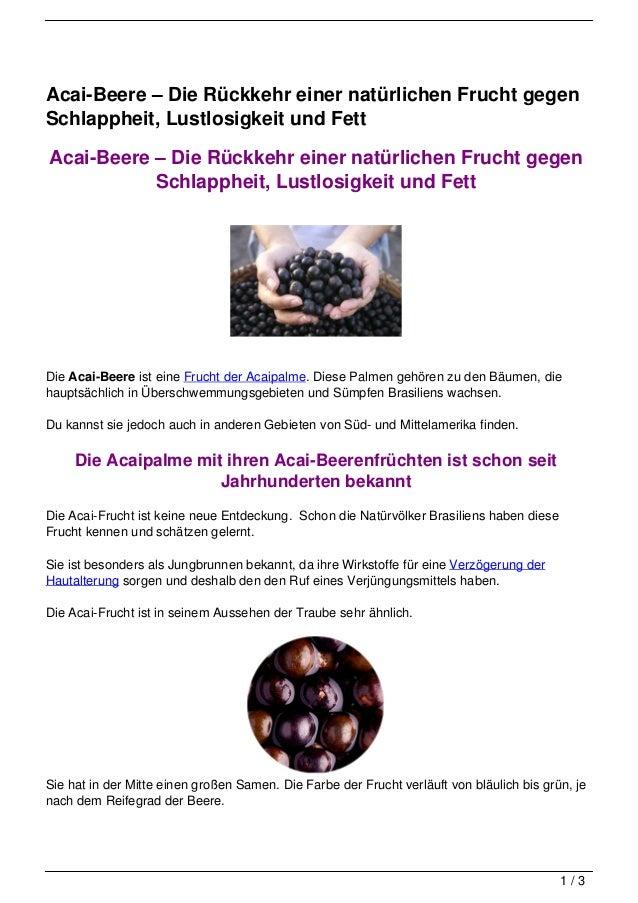 Acai-Beere – Die Rückkehr einer natürlichen Frucht gegenSchlappheit, Lustlosigkeit und FettAcai-Beere – Die Rückkehr einer...