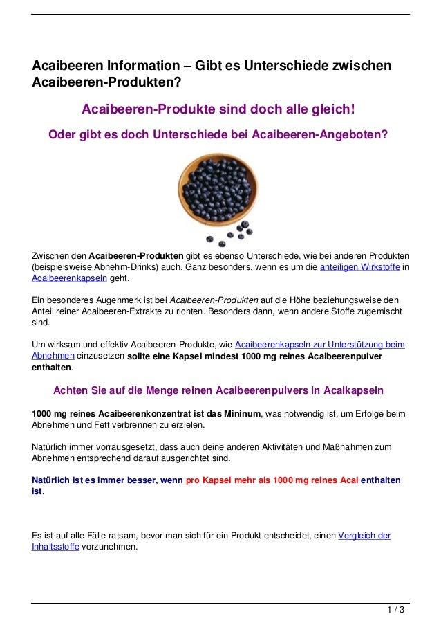 Acaibeeren Information – Gibt es Unterschiede zwischenAcaibeeren-Produkten?            Acaibeeren-Produkte sind doch alle ...