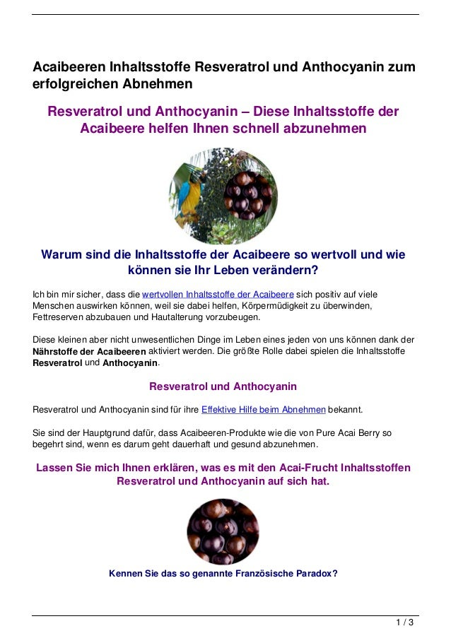 Acaibeeren Inhaltsstoffe Resveratrol und Anthocyanin zumerfolgreichen Abnehmen   Resveratrol und Anthocyanin – Diese Inhal...