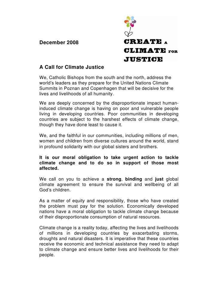 December 2008A Call for Climate JusticeWe, Catholic Bishops from the south and the north, address theworld's leaders as th...