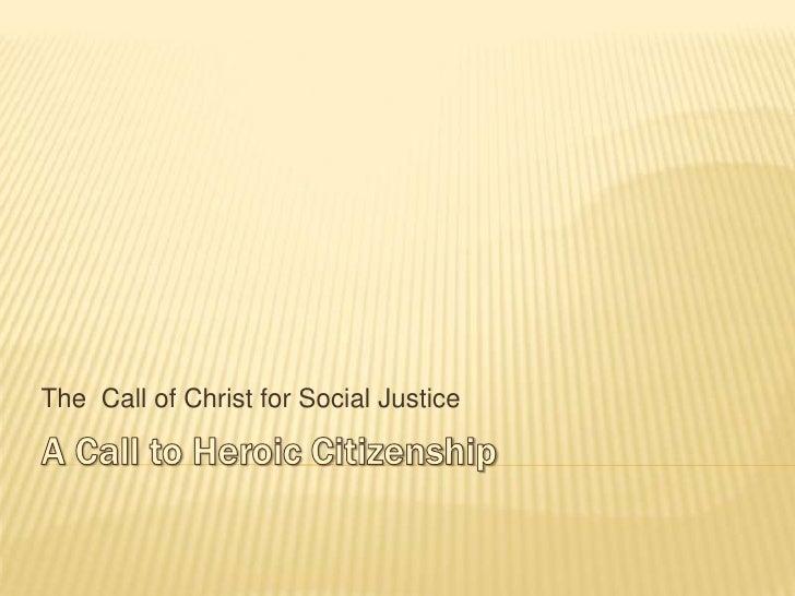 A Call To Heroic Citizenship
