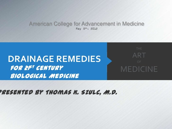 American College for Advancement in Medicine                                                 THE                          ...