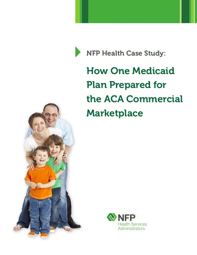 NFP Health Case Study: How One Medicaid Plan Prepared for the ACA Commercial Marketplace