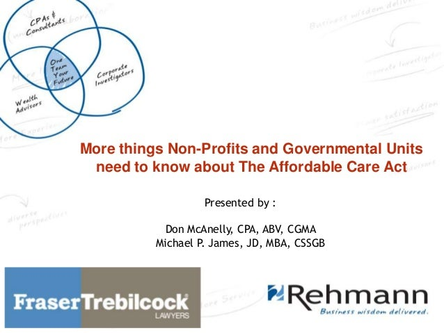 More things Non-Profits and Governmental Units Insert Presentation need to know about The Affordable Care Act  Title Here ...