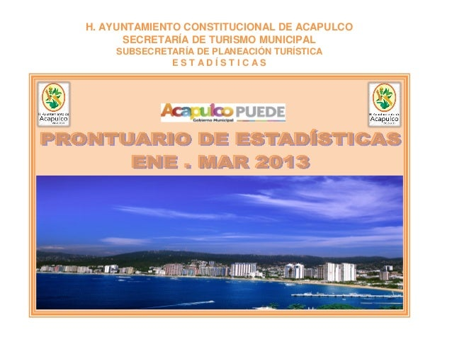 Acapulco Tourism Statistics 1st Semester 2013