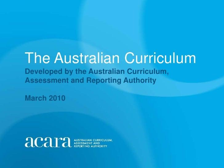Acara curriculum presentation march 2010