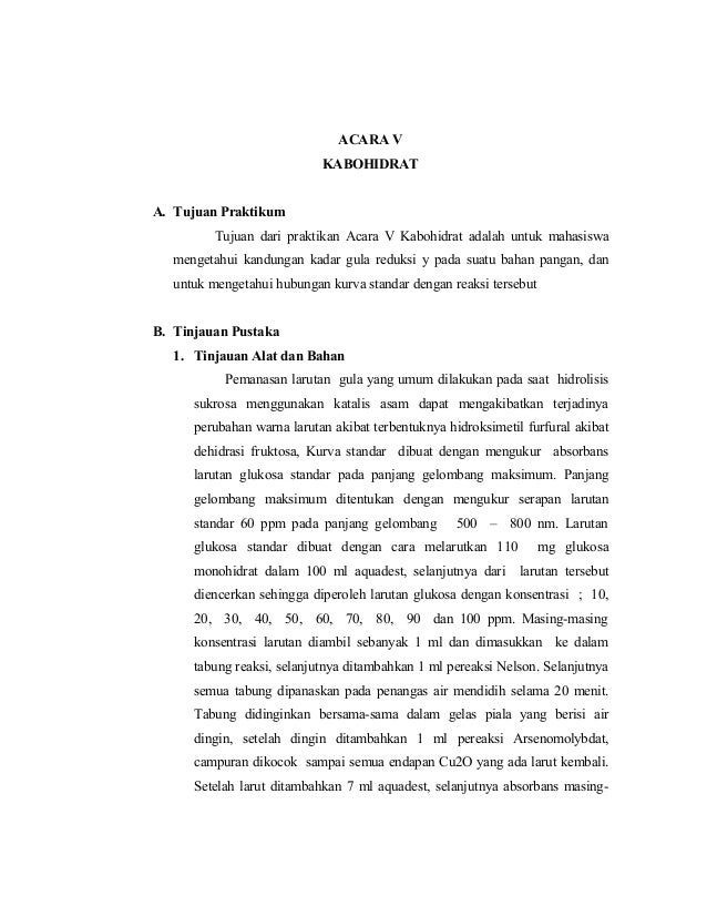 ACARA V KABOHIDRAT A. Tujuan Praktikum Tujuan dari praktikan Acara V Kabohidrat adalah untuk mahasiswa mengetahui kandunga...