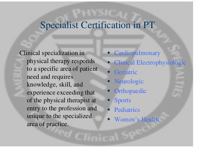 an analysis of the specializations of physical therapists
