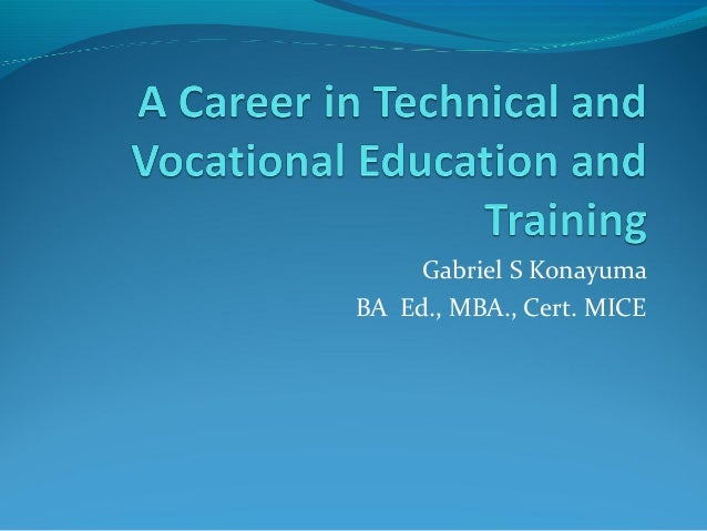 A career in technical and vocational education and training