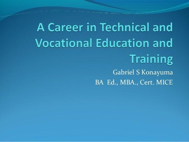 Gabriel S KonayumaBA Ed., MBA., Cert. MICE