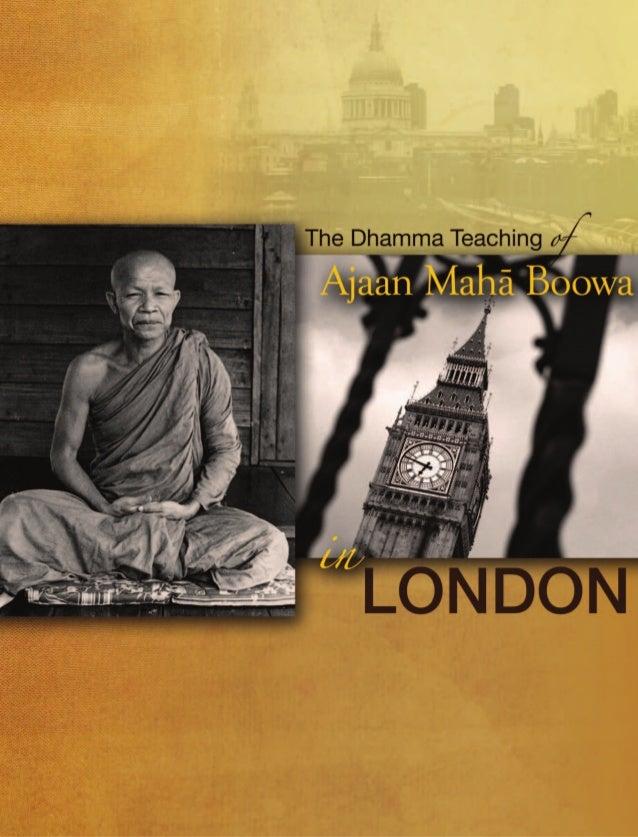 in  Ajaan Maha Boowa  LONDON