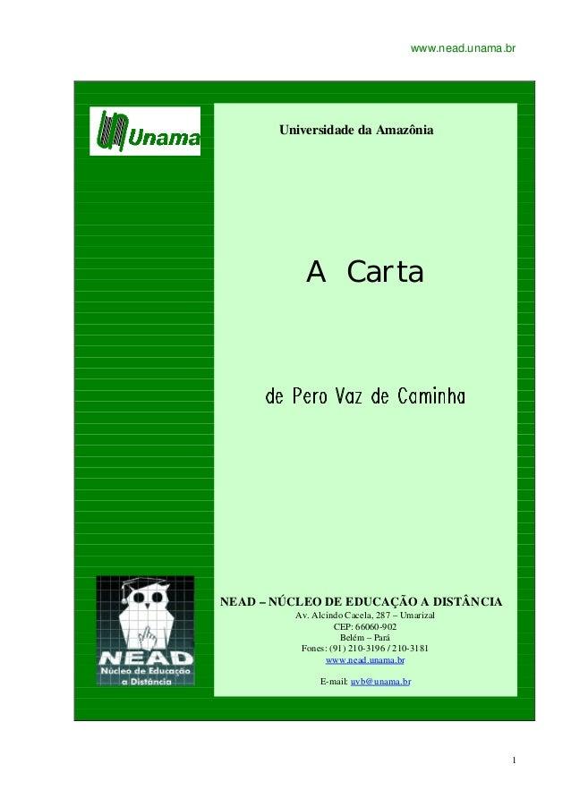 www.nead.unama.br       Universidade da Amazônia           A CartaNEAD – NÚCLEO DE EDUCAÇÃO A DISTÂNCIA         Av. Alcind...