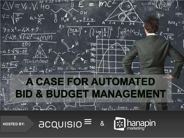 Webinar: A Case for Automated Bid & Budget Management