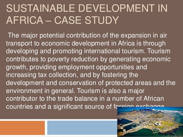 tourism in developing countries case study Globalisation, development and community-based tourism in developing countries: a case study of pondoland, eastern cape by andrea giampiccoli.
