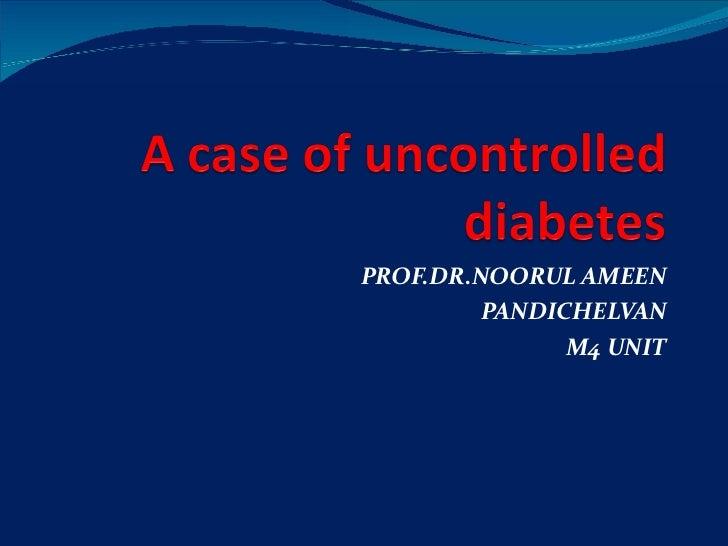 PROF.DR.NOORUL AMEEN PANDICHELVAN M4 UNIT