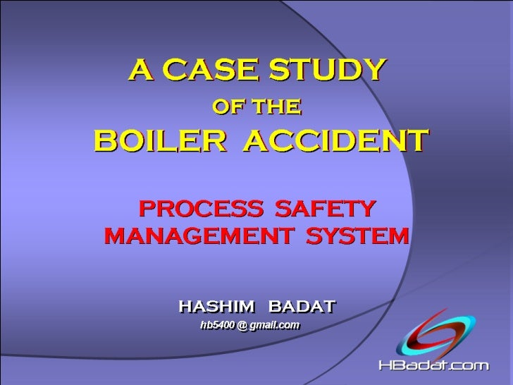 A CASE STUDY OF THE BOILER ACCIDENT, Process Safety Management System