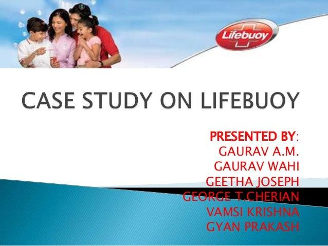 A case study on lifebuoy