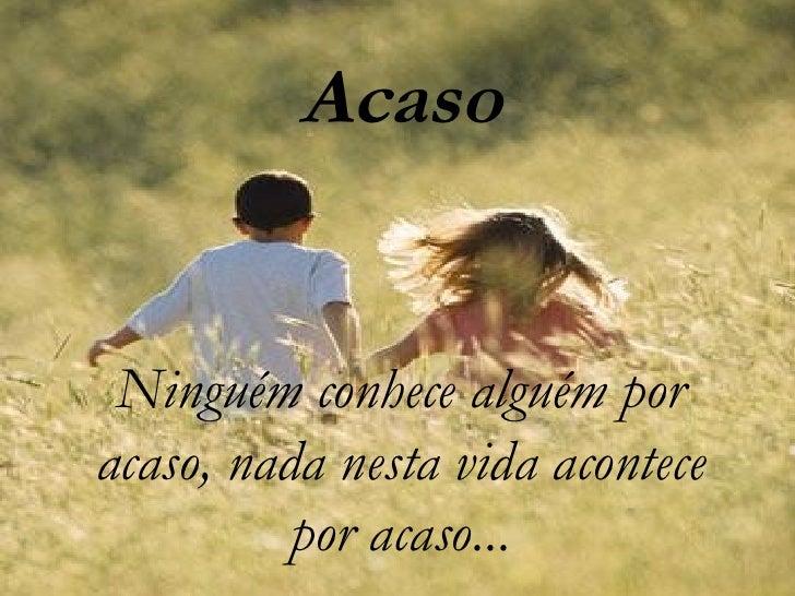 Acaso