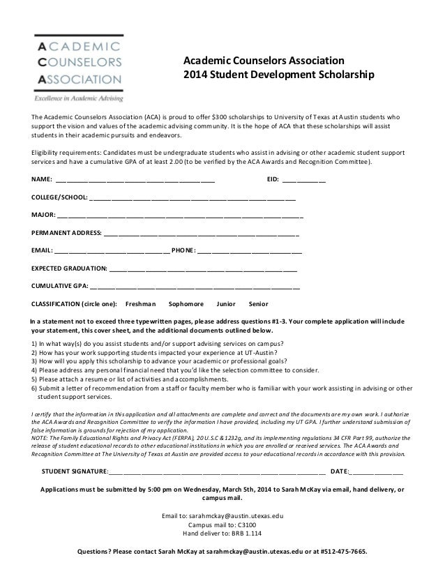 Academic Counselors Association 2014 Student Development Scholarship  The Academic Counselors Association (ACA) is proud t...
