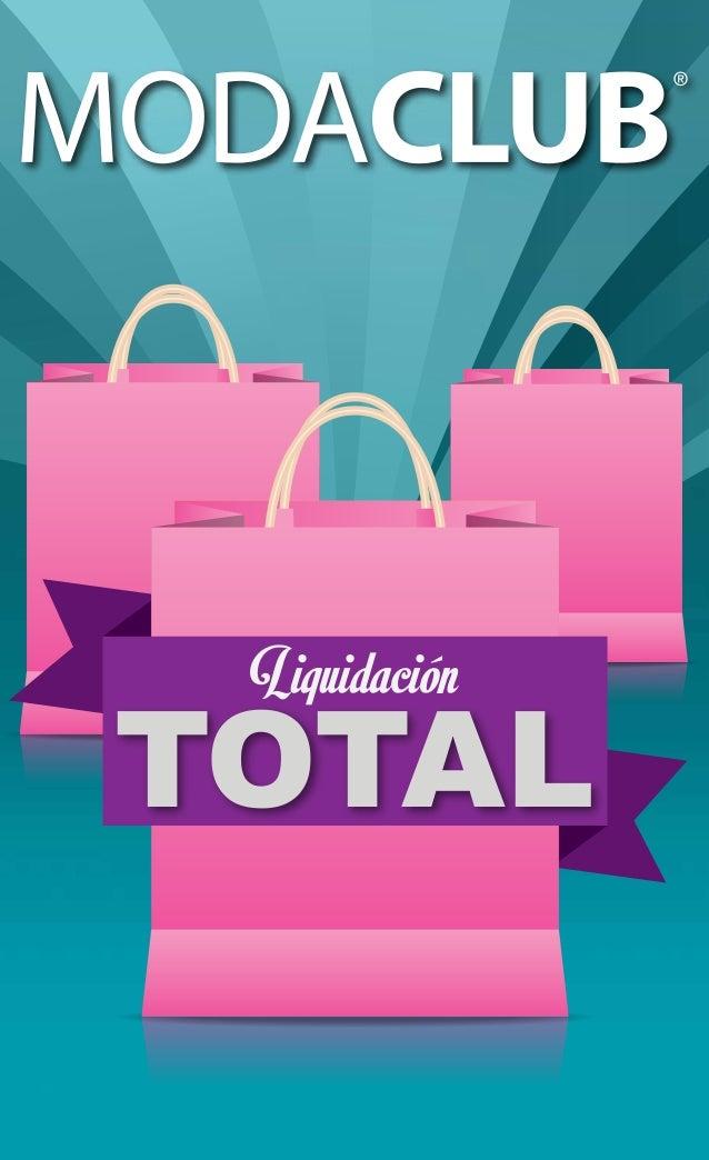 A catalogo moda club liquidacion total ropa y accesorios for Muebles liquidacion total