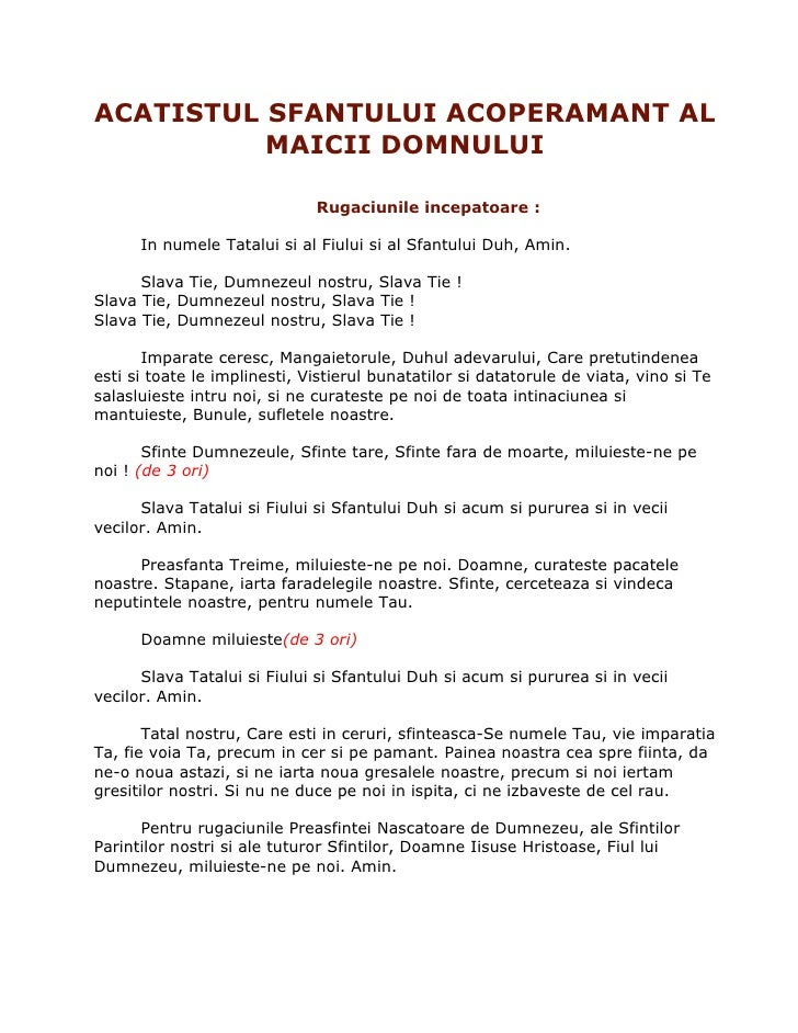 ACATISTUL SFANTULUI ACOPERAMANT AL           MAICII DOMNULUI                                Rugaciunile incepatoare :     ...