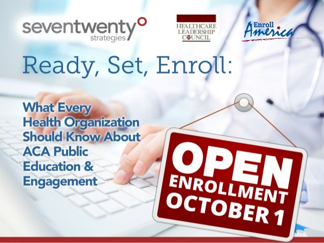 Ready, Set, Enroll: What Every Health Organization Should Know About ACA Public Education and Engagement