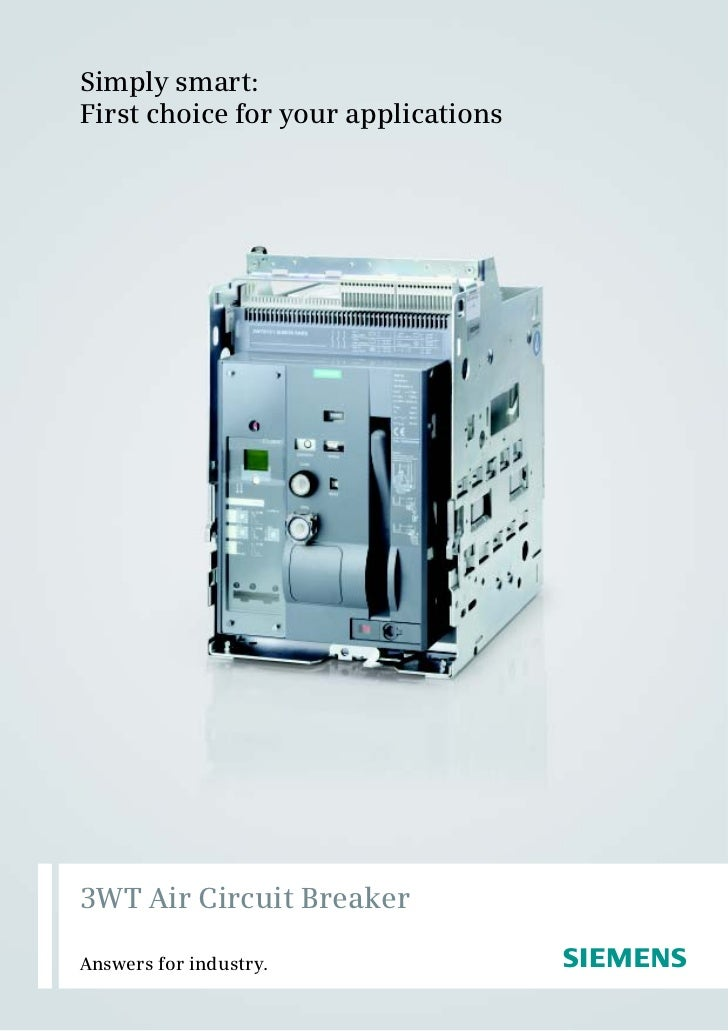 Simply smart:First choice for your applications3WT Air Circuit BreakerAnswers for industry.                s