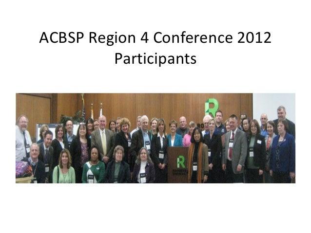 ACBSP Region 4 Conference 2012         Participants
