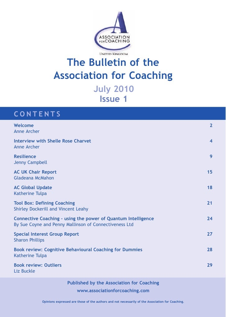 The Bulletin of the                      Association for Coaching                                                 July 201...