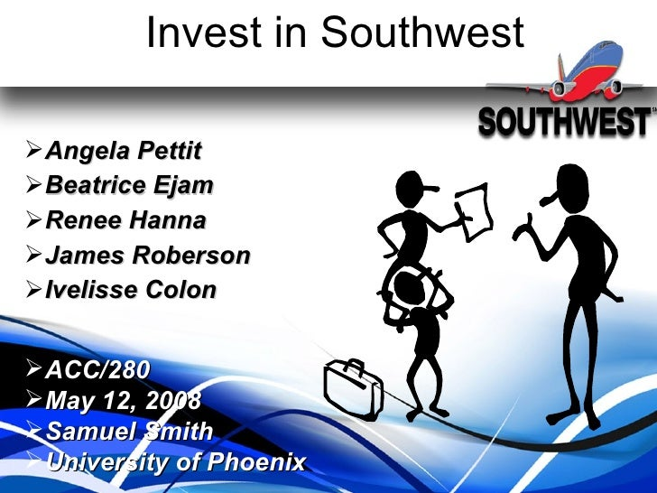 Invest in Southwest <ul><li>Angela Pettit </li></ul><ul><li>Beatrice Ejam </li></ul><ul><li>Renee Hanna </li></ul><ul><li>...