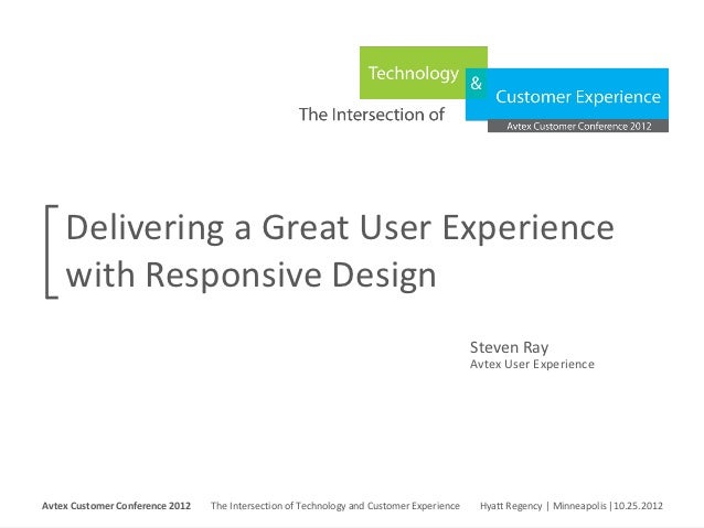 Delivering a Great User Experience with Responsive Design