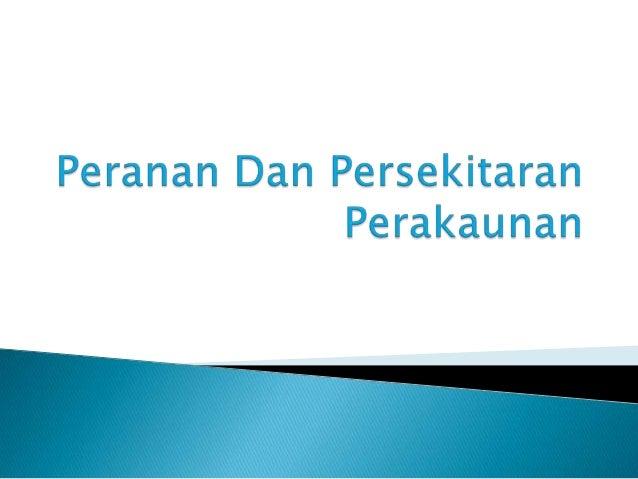  Berikut adalah servis yang diberikan oleh akauntan awam(public accountant) 1. Pengauditan  Servis utama yang diberikan ...