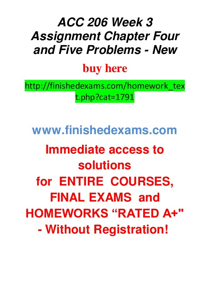 acc 206 week three assignment Click the button below to add the acc 206 week 1 assignment chapter 1 problems and exercises to your acc 206 week 2 assignment chapter 2 and 3 problems and.