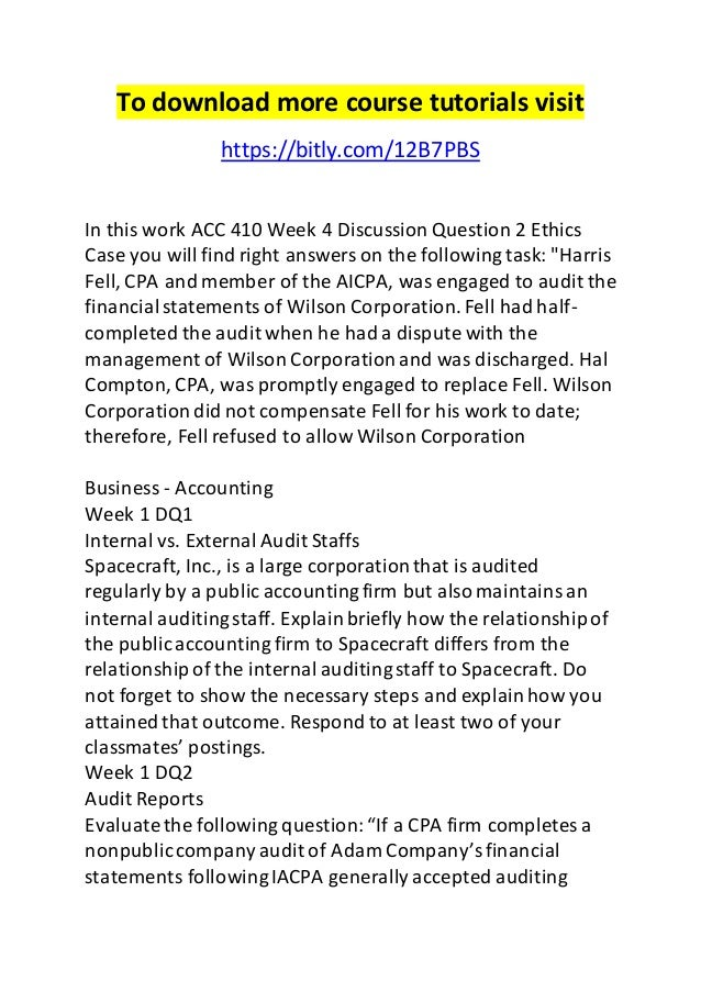 acc491 wk 4 dq questions Acc 491 week 1 dq 1  post a question post homework questions with a budget and delivery time questions are posted anonymously and can be made 100% private match with a tutor choose a favorite tutor or get automatically matched with our recommendation our tutors are highly qualified and vetted  acc 491 (contemporary auditing i.