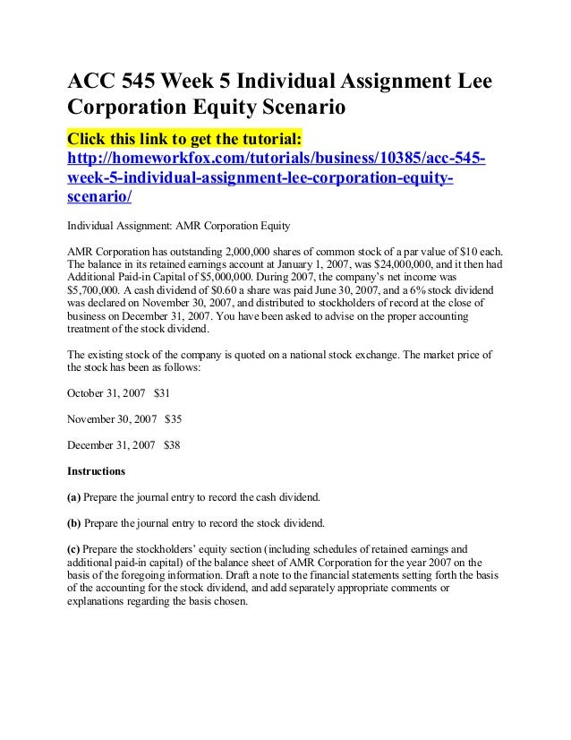 lee corporation equity scenario Acc 545 class acc 545 week 1 cpa report acc books.