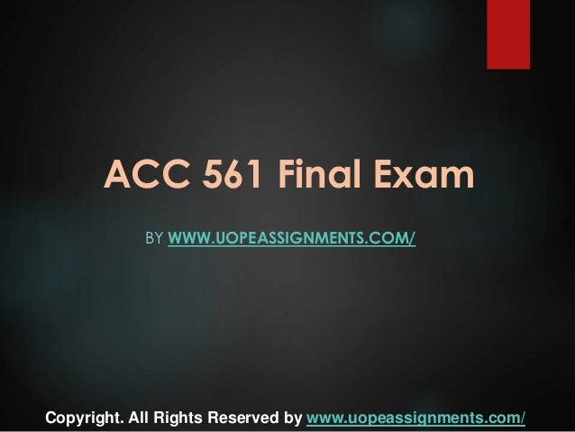 acc 561 final exam study guide