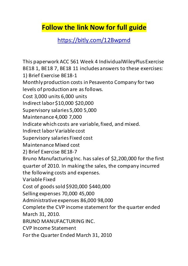 acc 561 week 4 individualwileyplus exercise Acc 561 week 1 individual assignment financial statement differentiation paper acc 561 week 1 individual wileyplus exercises be1-7, be1-8, be1-9 acc 561 week 2 indivi.