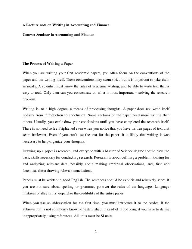 1 A Lecture note on Writing in Accounting and Finance Course: Seminar in Accounting and Finance The Process of Writing a P...