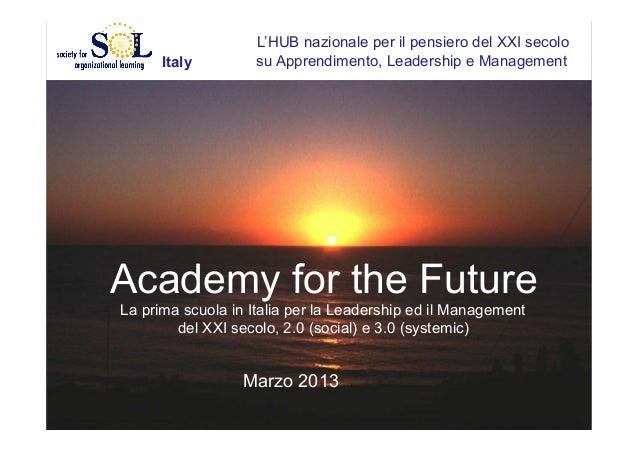 Italy  L'HUB nazionale per il pensiero del XXI secolo su Apprendimento, Leadership e Management  Academy for the Future La...